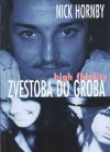 Zvestoba do groba | high fidelity